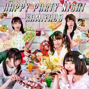kamiyado_happy-party-night_single