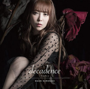 maon-kurosaki_decadence_12th_single